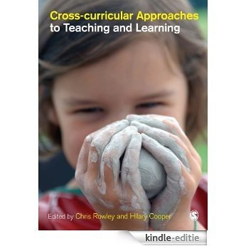 Cross-curricular Approaches to Teaching and Learning [Kindle-editie]