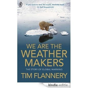 We Are the Weather Makers [Kindle-editie]