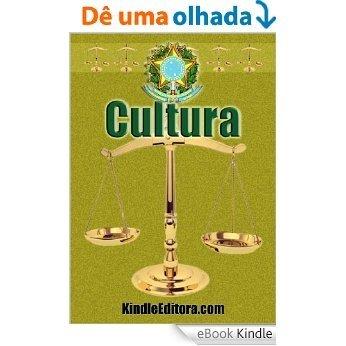 CULTURA com Índice, Verbetes, Dicionário Latim e Jurídico Interativos (Legislação por Assunto) [eBook Kindle]