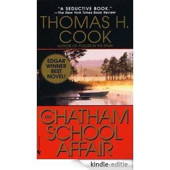 The Chatham School Affair [Kindle-editie]