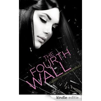 The Fourth Wall (English Edition) [Kindle-editie]