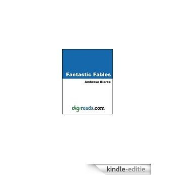 Fantastic Fables (Dover Thrift Editions) [Kindle-editie]