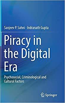 Piracy in the Digital Era: Psychosocial, Criminological and Cultural Factors