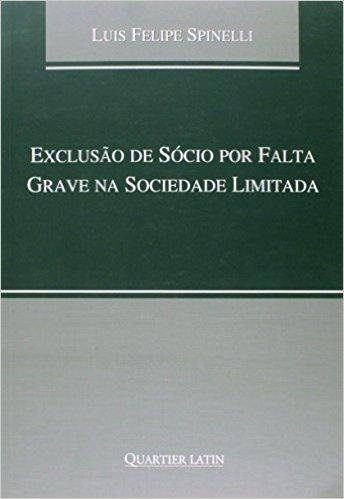 Exclusão de Sócio por Falta Grave na Sociedade Limitada
