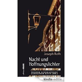 Nacht und Hoffnungslichter: Wiener Literaturen Band 7 (German Edition) [Kindle-editie]