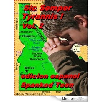 Sic Semper Tyrannis ! - Volume 2 (edicion espanol) (Sic Semper Tyrannis (edicion espanol)) (Spanish Edition) [Kindle-editie]
