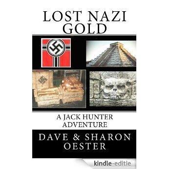 Lost Nazi Gold (English Edition) [Kindle-editie]