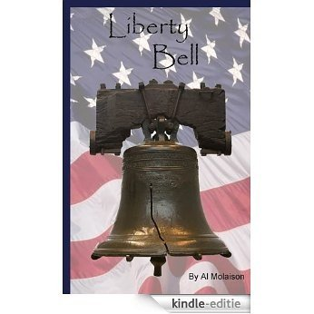 Liberty Bell (American Heroes and Monuments Book 2) (English Edition) [Kindle-editie]