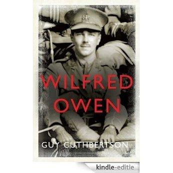 Wilfred Owen [Kindle-editie]