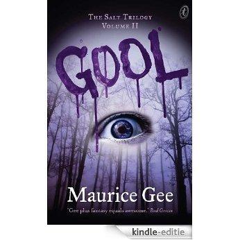 Gool: The Salt Trilogy Volume II [Kindle-editie]