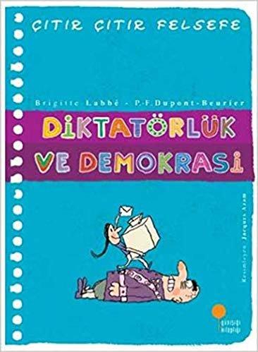 Diktatörlük ve Demokrasi - Çıtır Çıtır Felsefe 23