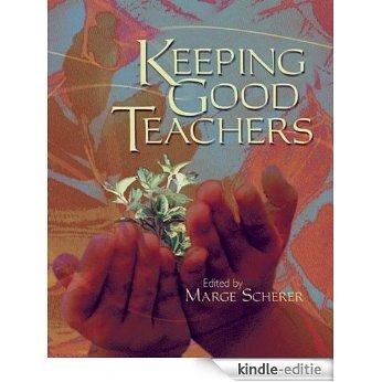 Keeping Good Teachers [Kindle-editie]