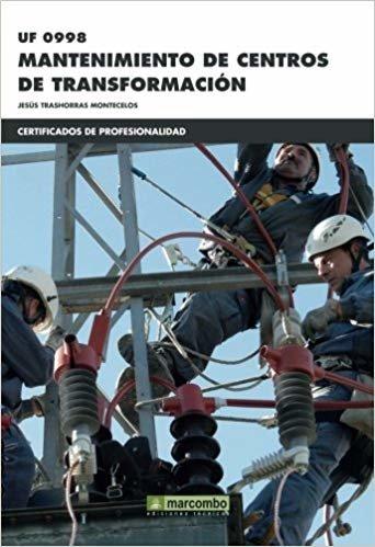 *UF0998 Mantenimiento de centros de transformación: 1