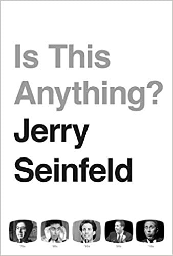 Is This Anything?: Jerry Seinfeld