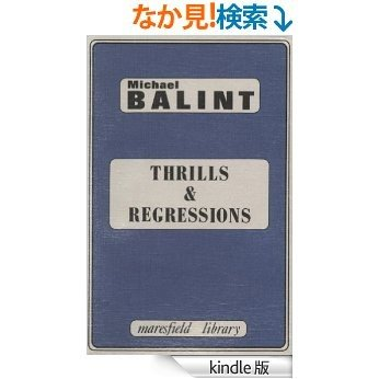 Thrills and Regressions (Maresfield Library) [Kindle版]