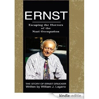 Ernst - Escaping the Horrors of the Nazi Occupation (English Edition) [Kindle-editie]