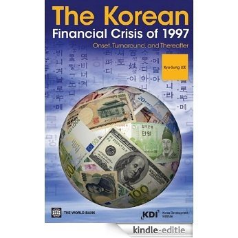 The Korean Financial Crisis of 1997 [Kindle-editie]