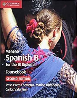 Mañana Coursebook: Spanish B for the IB Diploma