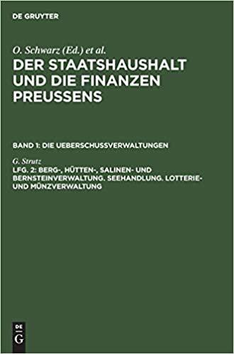 Berg-, Hütten-, Salinen- und Bernsteinverwaltung. Seehandlung. Lotterie- und Münzverwaltung