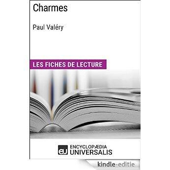 Charmes de Paul Valéry: Les Fiches de lecture d'Universalis [Kindle-editie]