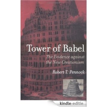 Tower of Babel: The Evidence against the New Creationism (Bradford Books) [Kindle-editie]