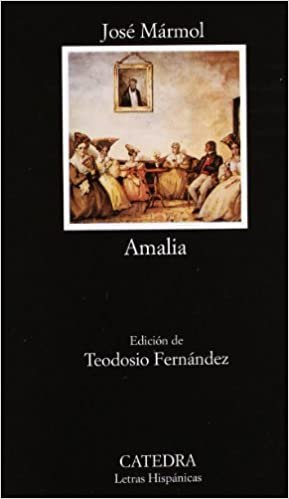 Amalia (Letras Hispánicas, Band 460)