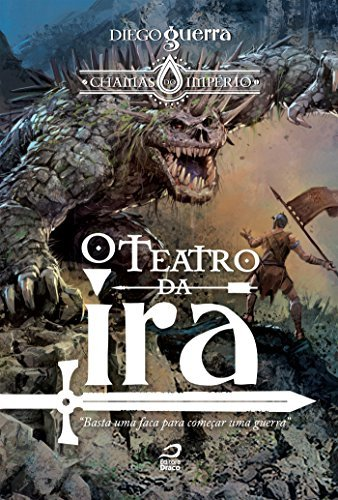 O Teatro da Ira (Chamas do Império)
