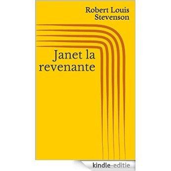 Janet la revenante [Kindle-editie]