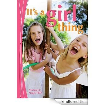 It's a Girl Thing (English Edition) [Kindle-editie]