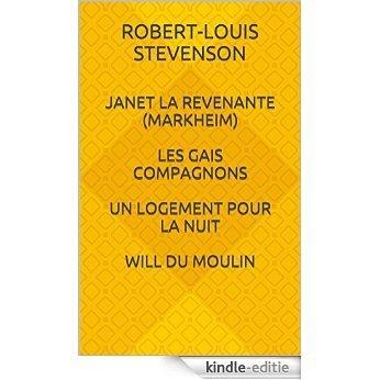 Janet la Revenante (Markheim) - Les gais compagnons - Un logement pour la nuit - Will du moulin (French Edition) [Kindle-editie]