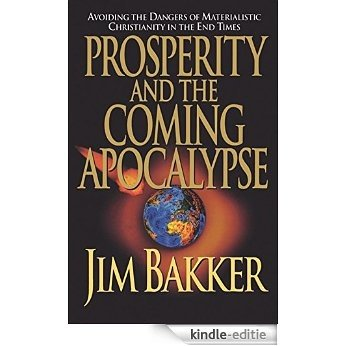 Prosperity and the Coming Apocalyspe (English Edition) [Kindle-editie]