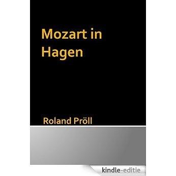 Mozart in Hagen [Kindle-editie]