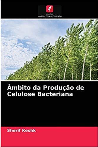 Âmbito da Produção de Celulose Bacteriana