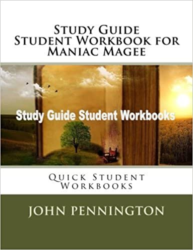 Study Guide Student Workbook for Maniac Magee: Quick Student Workbooks
