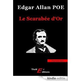 Le Scarabée d'or (Fantastique) [Kindle-editie]