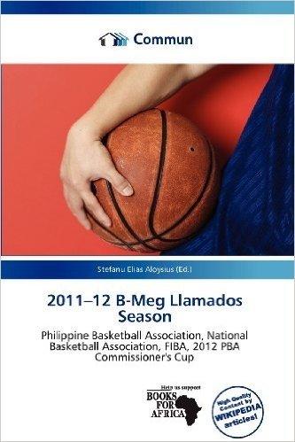 2011-12 B-Meg Llamados Season