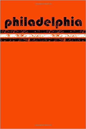 Philadelphia: Pennsylvania Notebook Journal Planner Retro Vintage Weathered 90 Pages