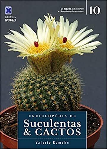 Enciclopédia de Suculentas & Cactos - Volume 10