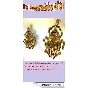 Le scarabée d'or (Illustré) (French Edition) [Kindle-editie]