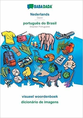 BABADADA, Nederlands - português do Brasil, visueel woordenboek - dicionário de imagens