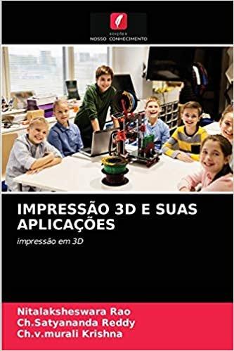 Impressão 3D E Suas Aplicações