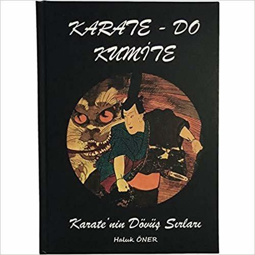 Karate-Do Kumite Karate'nin Dövüş Sırları
