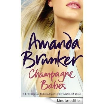 Champagne Babes [Kindle-editie]