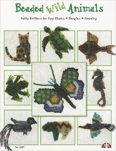 Beading Wild Animals: Puffy Critters for Key Chains, Dangles, Jewelry (Design Originals)