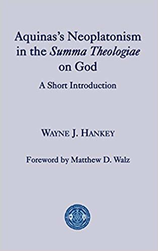 Aquinas's Neoplatonism in the Summa Theologiae on God: A Short Introduction