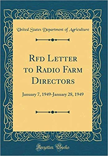 Rfd Letter to Radio Farm Directors: January 7, 1949-January 28, 1949 (Classic Reprint)