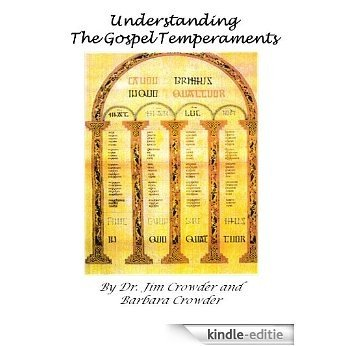 Understanding the Gospel Temperaments (English Edition) [Kindle-editie]