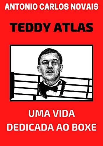 TEDDY ATLAS: UMA VIDA DEDICADA AO BOXE