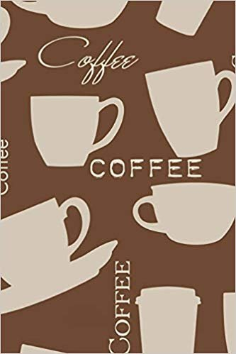 "Coffee: Journal 6"" x 9"" 
