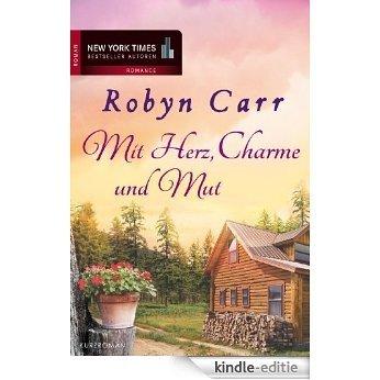 Mit Herz, Charme und Mut (German Edition) [Kindle-editie]
